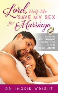 Lord Help Me Save My Sex For Marriage